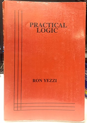 A Primer of Practical Logic: Ron Yezzi