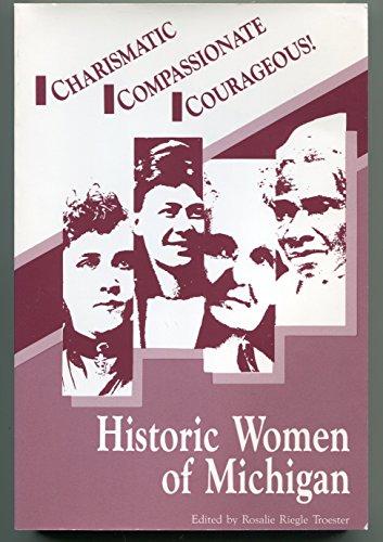 9780961939038: Historic Women of Michigan: A Sesquicentennial Celebration