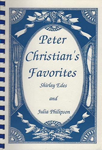 Peter Christian's Favorites: Edes, Shirley, and Philipson, Julia, and Washburn, Murray