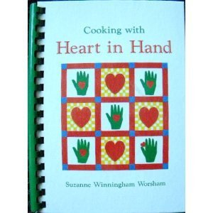 9780961944506: Cooking with Heart in Hand
