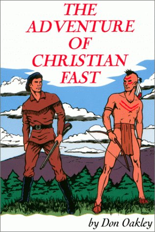 9780961946524: The Adventure of Christian Fast