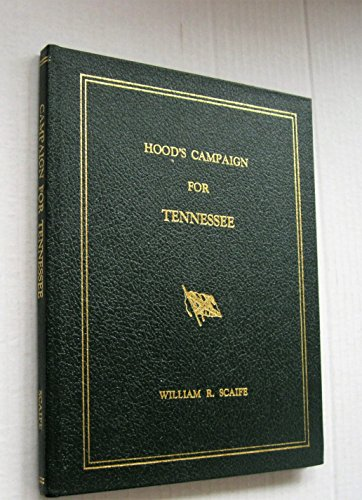 Hood's Campaign for Tennessee: Scaife, William