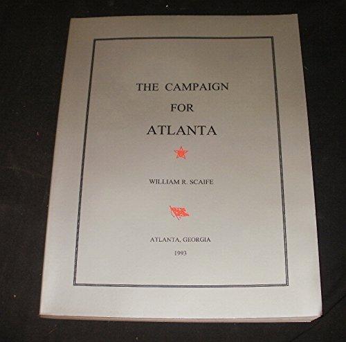 The Campaign for Atlanta: William R Scaife
