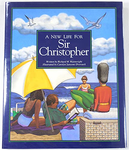 New Life for Sir Christopher: Richard M. Wainwright