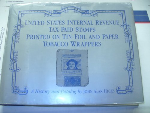 United States Internal Revenue Tax Paid Stamps: Hicks, John Alan