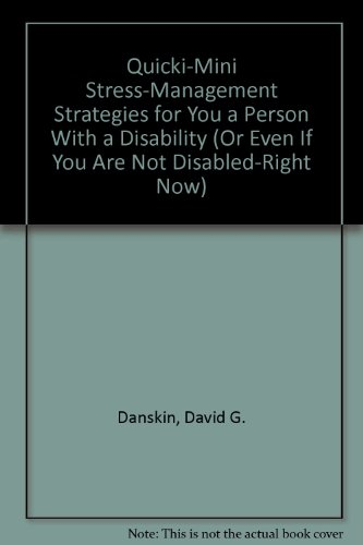 9780961966102: Quicki-Mini Stress-Management Strategies for You a Person With a Disability (Or Even If You Are Not Disabled-Right Now)
