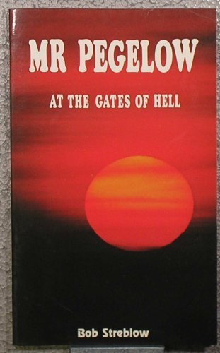 9780961971809: Mr Pegelow at the gates of hell