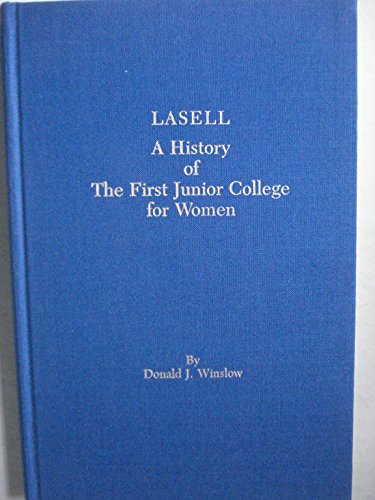 9780961972004: Lasell a History of the 1st Junior College