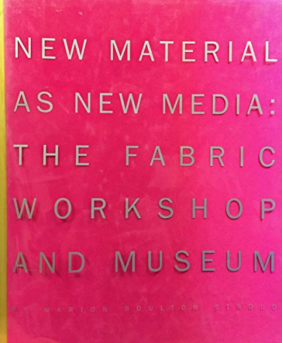9780961976095: New Material As New Media: The Fabric Workshop and Museum