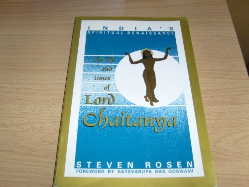 India's Spiritual Renaissance: The Life and Times: Steven Rosen