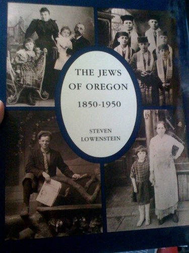 9780961978600: The Jews of Oregon, 1850-1950