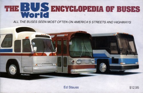 9780961983000: The Bus World Encyclopedia of Buses