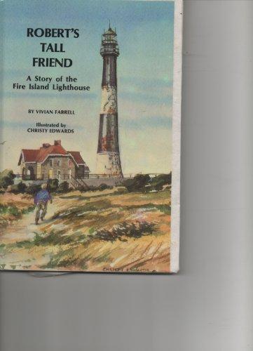 Roberts Tall Friend a Story of the: Vivian Farrell