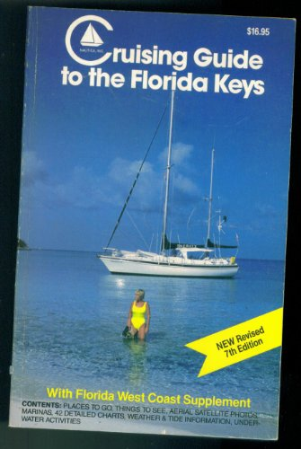 9780961983819: Cruising guide to the Florida Keys: With Florida west coast supplement