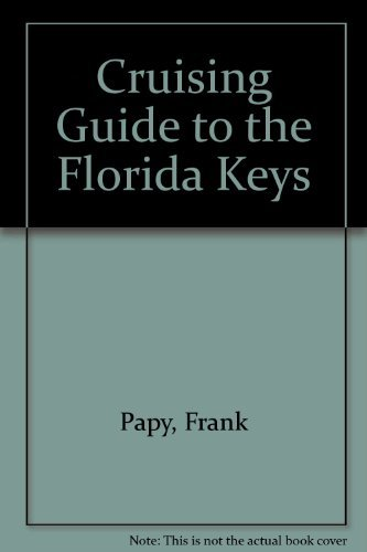 9780961983826: Cruising Guide to the Florida Keys