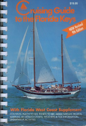 9780961983833: Cruising Guide to the Florida Keys: With Florida West Coast Supplement