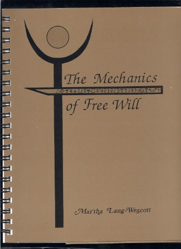 9780961985257: The Mechanics of Free Will: The Astrology of Perception, Reality and Will