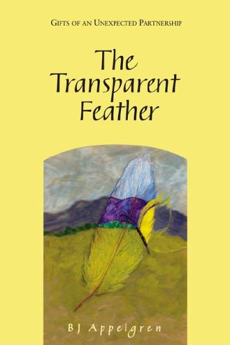 9780961988401: The Transparent Feather