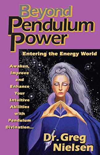 9780961991708: Beyond Pendulum Power: Entering the Energy World