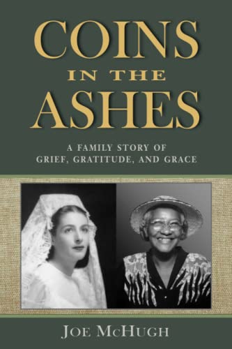 9780961994396: Coins in the Ashes: A Family Story of Grief, Gratitude, and Grace