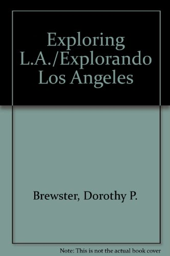 9780961994464: Exploring L.A./Explorando Los Angeles
