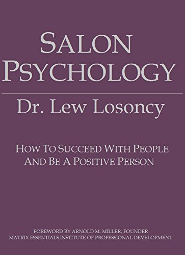 9780961995102: Salon Psychology: How to Succeed With People and Be a Positive Person