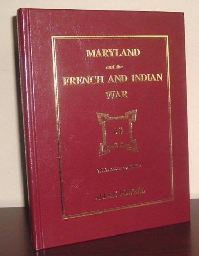 9780961999544: Maryland and the French and Indian War