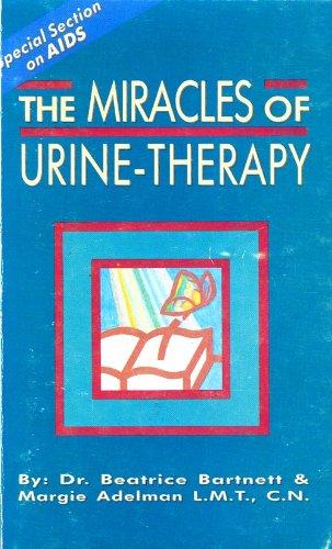 Miracles of Urine Therapy: Bartnett, Beatrice; Adelman, Margie