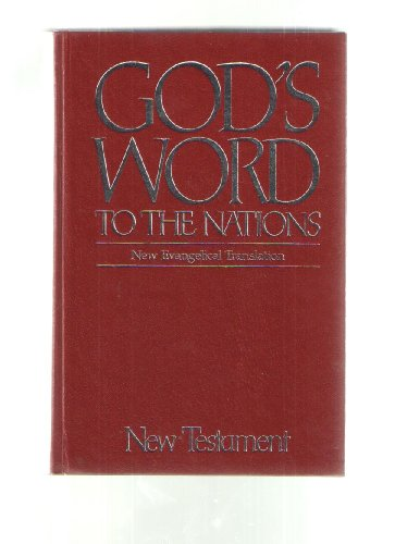 9780962006326: The New Testament: God's Word to the Nations