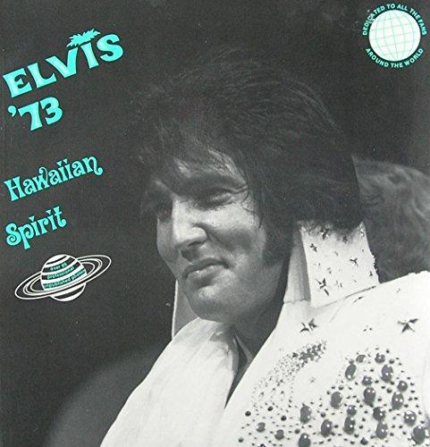 Elvis 73 Hawaiian Spirit: Tunzi, Joseph A.