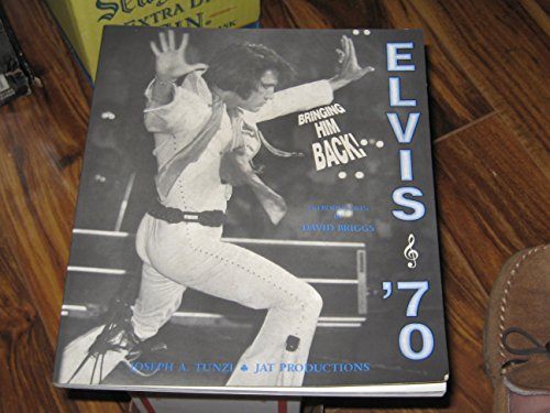 9780962008368: Elvis 70: Bringing Him Back