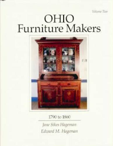 OHIO FURNITURE MAKERS 1790-1860, Volume Two