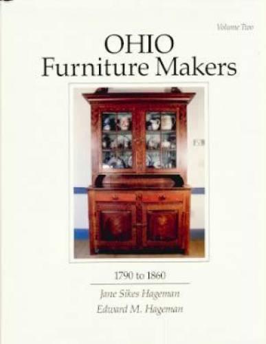 9780962010743: Ohio Furniture Makers, 1790 to 1860, Vol. 2