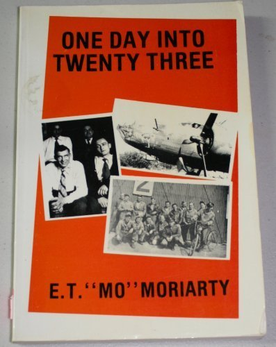 One Day into Twenty Three: Moriarty, Ernest T.