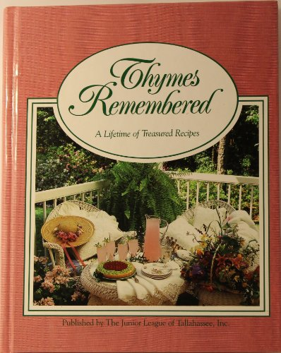 9780962016608: Thymes Remembered: A Lifetime of Treasured Recipes