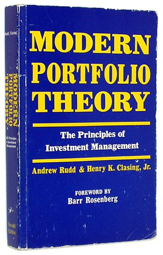 Modern Portfolio Theory: The Principles of Investment: Andrew Rudd