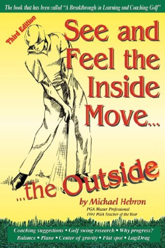 9780962021480: See and Feel the Inside Move the Outside, Third Revsion