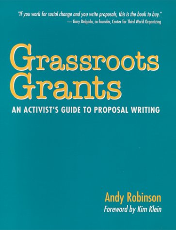 9780962022258: Grassroots Grants: An Activist's Guide to Proposal Writing