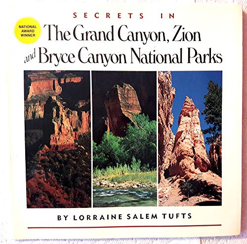 Secrets in the Grand Canyon, Zion and: Tufts, Lorraine Salem;Tuff,