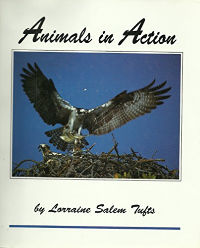 9780962025556: Animals in Action: A Book for Young Readers