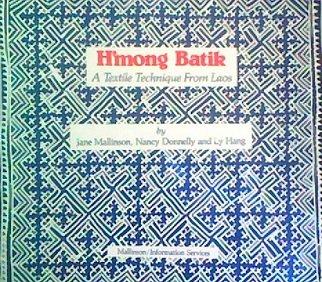 9780962027802: Title: HMong Batik A Textile Technique from Laos