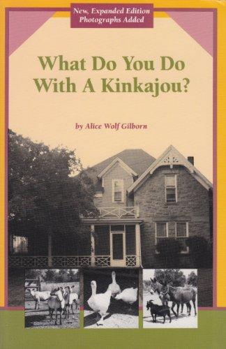 9780962030901: What do you do with a kinkajou?