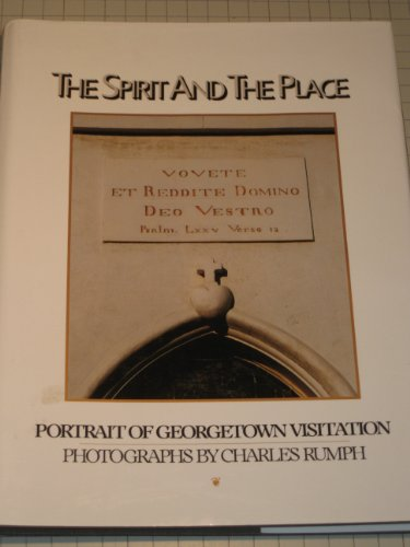 The Spirit and the Place: Portrait of Georgetown Visitation
