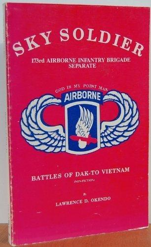 9780962033308: Sky soldier: Battles of Dak-To