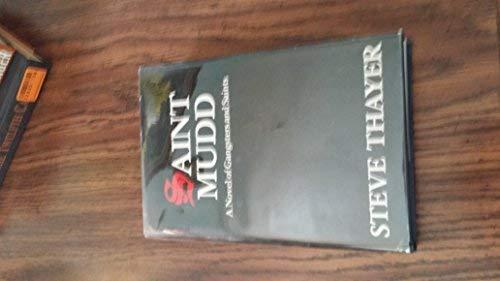 9780962038907: Saint Mudd: A Novel of Gangsters & Saints