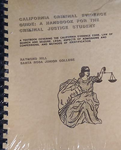 9780962041228: California Criminal Evidence Guide: A handbook for the Criminal Justice Student - STUDENT WORKBOOK (Student Workbook)