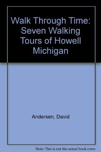 Walk Through Time: Seven Walking Tours of: David Andersen, Judy
