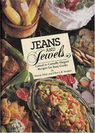 9780962045714: Jeans and Jewels Casual to Casually Elegant Recipes for Busy Cooks