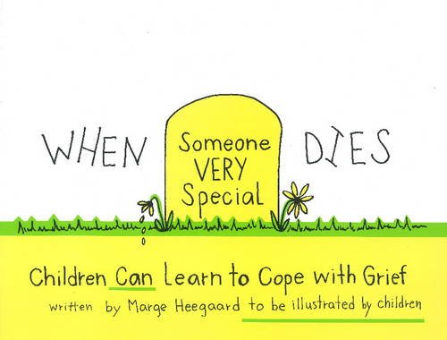 9780962050206: When Someone Very Special Dies: Children Can Learn to Cope with Grief (Drawing Out Feelings)
