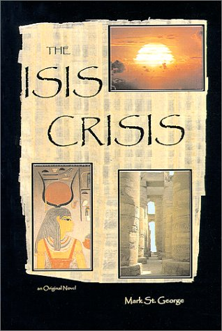 9780962054112: The Isis Crisis